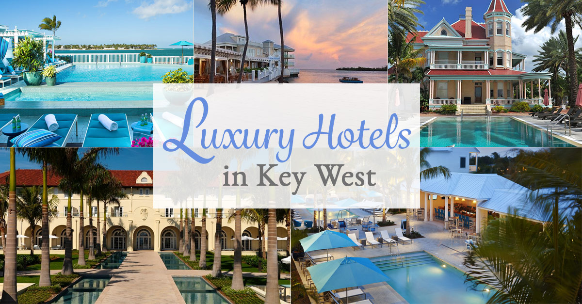 Hotels In Key West >> Top Luxury Hotels In Key West Fl To Stay In On Vacation
