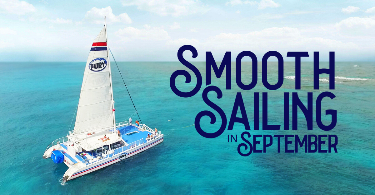 Smooth sailing in September with Fury