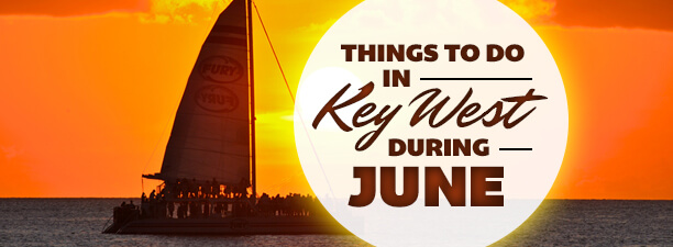 fury things to do in key west in june